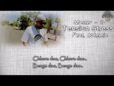 "BOHEMIA - HD Full Lyrics Video Of 'Tension Stress' By ""Master - D"" & ""Bohemia"""