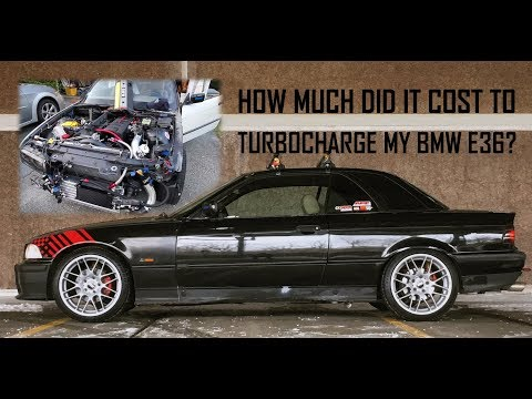 How much did it cost me to turbocharge my BMW E36? How much could it cost YOU! [T.E36.C 3]