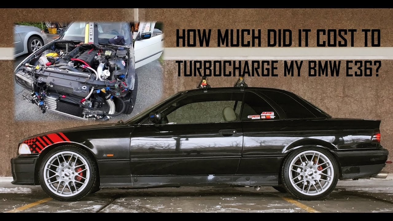 how much did it cost me to turbocharge my bmw e36 how much could it cost you t e c 3 youtube. Black Bedroom Furniture Sets. Home Design Ideas