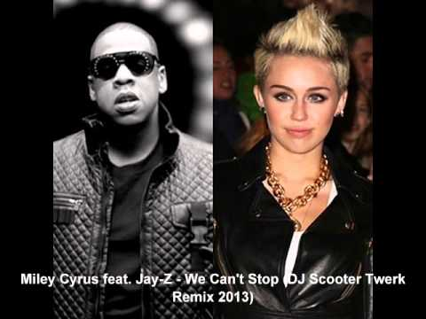 Miley Cyrus Feat. Jay-Z  - We Can't Stop DJ Scooter Twerk Remix 2013)