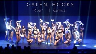 "GALEN HOOKS- ""RIVER"" Carnival"