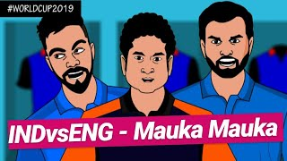 INDvsENG #worldcup2019 Mauka Mauka