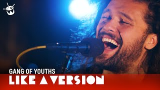 Gang Of Youths The Middle East Blood For Like