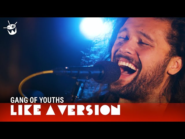Gang of Youths cover The Middle East Blood for Like A Version