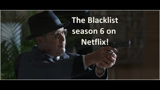How to watch The Blacklist season 6 on Netflix?