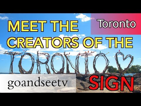 MEET THE TORONTO DRIFTWOOD SIGN CREATORS ~ Toronto Travel Guide ~ SEE TORONTO NOW!!
