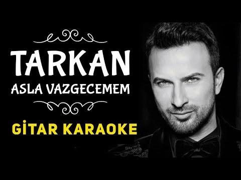 Asla Vazgeçemem - Gitar Karaoke
