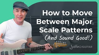 How To Move Between Major Scale Patterns - Easy & Fun :)