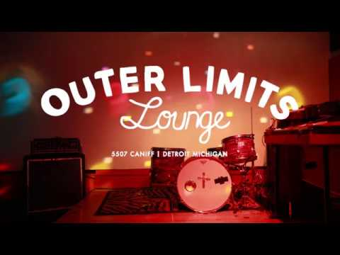 Outer Limits Lounge - Detroit, It's a bar... and a record label!