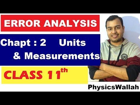 ERROR ANALYSIS || CLass 11 Chapter 2 Units and Measurements 05|| ERROR ANALYSIS  || IIT JEE || NEET