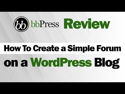 bbPress Review - How To Create a Simple Forum on a WordPress Blog