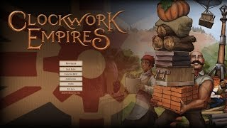 Clockwork Empires Gameplay - Let