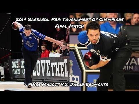 2014 Barbasol PBA Tournament Of Champions Final Match - Wes Malott V.S. Jason Belmonte