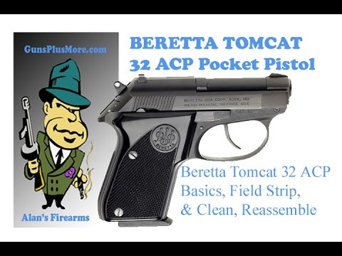 AlansFirearms: Beretta TomCat Basics, Field Strip, Clean, Lube, and  Reassemble