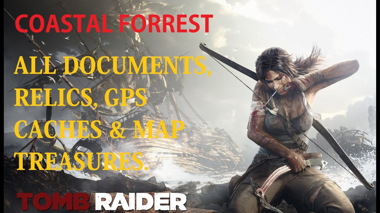 Tomb Raider 2013 - Coastal Forest All Collectibles with Map