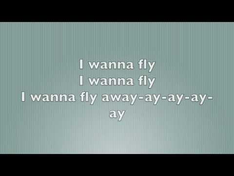 I Wanna Fly- Lyrics on Screen