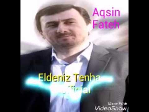 Aqshin Fateh Sevgili Canan Gelecek