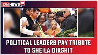 Political Learders Pay Tribute To Sheila Dikshit