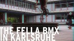 The Fella BMX in Karlsruhe –Ein Sechser im Lotto