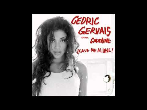 Cedric Gervais ft. Caroline - Leave Me Alone (Sultan and Ned Shepard Remix)