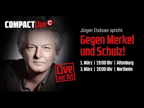 Große COMPACT-Veranstaltungen: Für die Einheit der AfD! Gegen Schulz und Merkel!