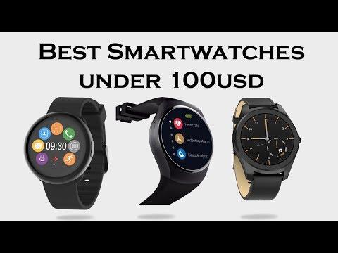 3 Best SmartWatches Under 100 USD - 2018