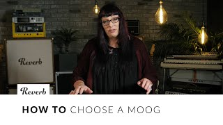 Choosing a Moog with Lisa Bella Donna: Minimoog, Matriarch, Grandmother, Sub 37, and More | Reverb