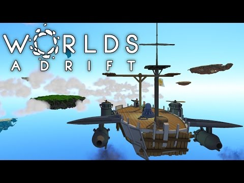 Worlds Adrift - Airships and Grappling Hooks! - Let's Play Worlds Adrift Gameplay
