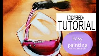 How to paint a wine glass with a bottle and water drops-  Long version tutorial