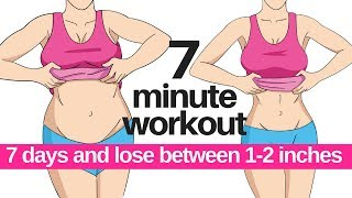 Exercises to Lose Weight - 7 DAY CHALLENGE - 7 MINUTE WORKOUT TO LOSE BELLY FAT - HOME WORKOUT TO LOSE INCHES - START TODAY
