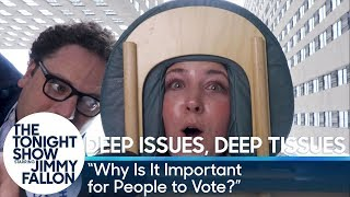 Deep Issues, Deep Tissues: Why Is It Important for People to Vote?