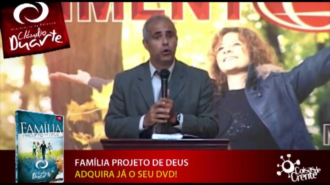 Família Projeto De Deus: Mensagem Do Pr. Cláudio Duarte