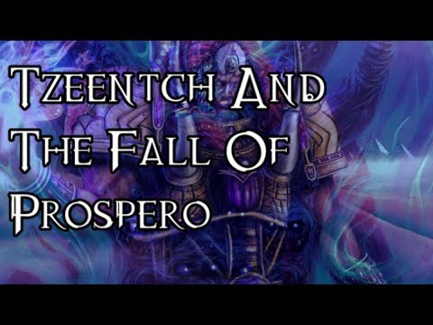 Tzeentch And The Fall Of Prospero - 40K Theories
