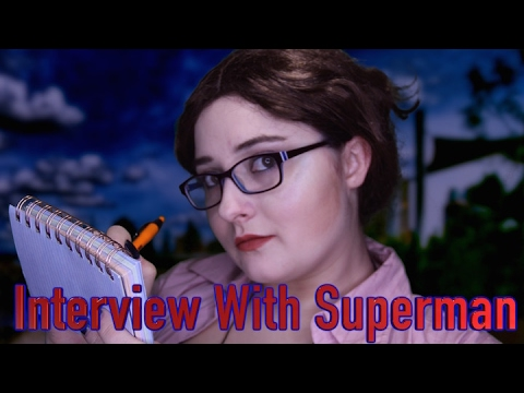 Interview With Superman ASMR || Lois Lane Role Play