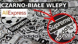 Unboxing - Czarno-białe naklejki z Aliexpress - SUPREME, ADIDAS, OBEY