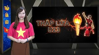 Thắp lửa U23 Việt Nam - Số 7: Phan Văn Đức - Khát khao chinh phục đỉnh cao | VFF Channel