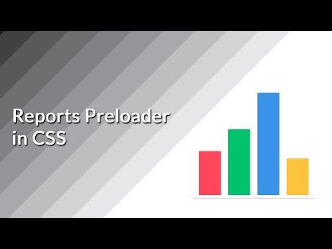 Reports Preloader in CSS | CSS Tutorials | Web Development Tutorials
