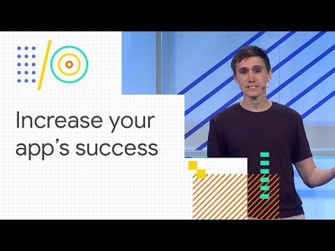 UX and APIs that developers and users love (Google I/O '18)