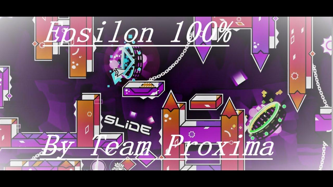 Download Geometry Dash || Epsilon 100% (Extreme Demon) by Team Proxima