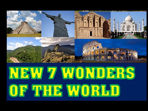 new 7 wonders of the world travelling to new 7 wonders youtube