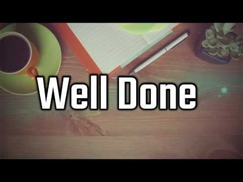 Appreciation Messages For Good Work - Sayings, Greetings & Quotes– Well Done Quotes