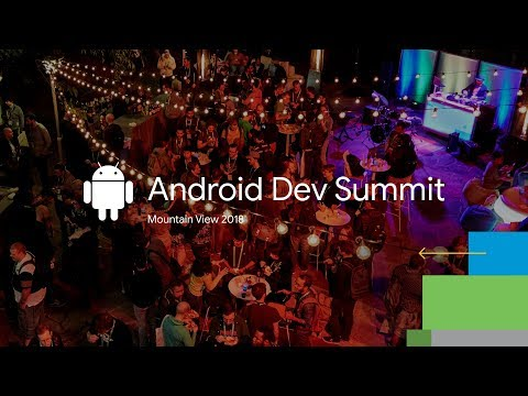 Android Dev Summit | Android Developers
