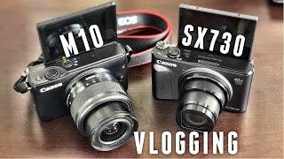 Canon SX730 HS vs Canon EOS M10 - VLOGGING COMPARISON