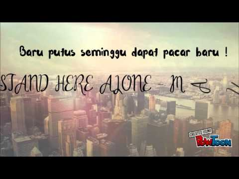 Stand Here Alone - Mantan ( Lyrics )