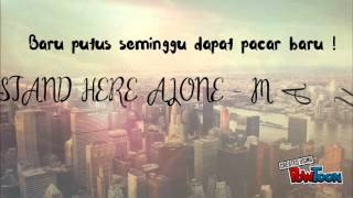 Stand Here Alone - Mantan ( Lyrics ) Mp3