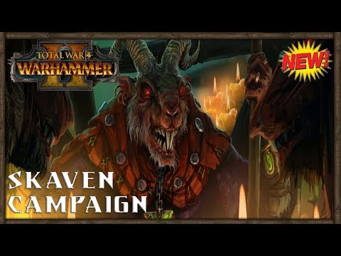 Total War Warhammer 2 - Skaven Campaign Let's Play Preview!