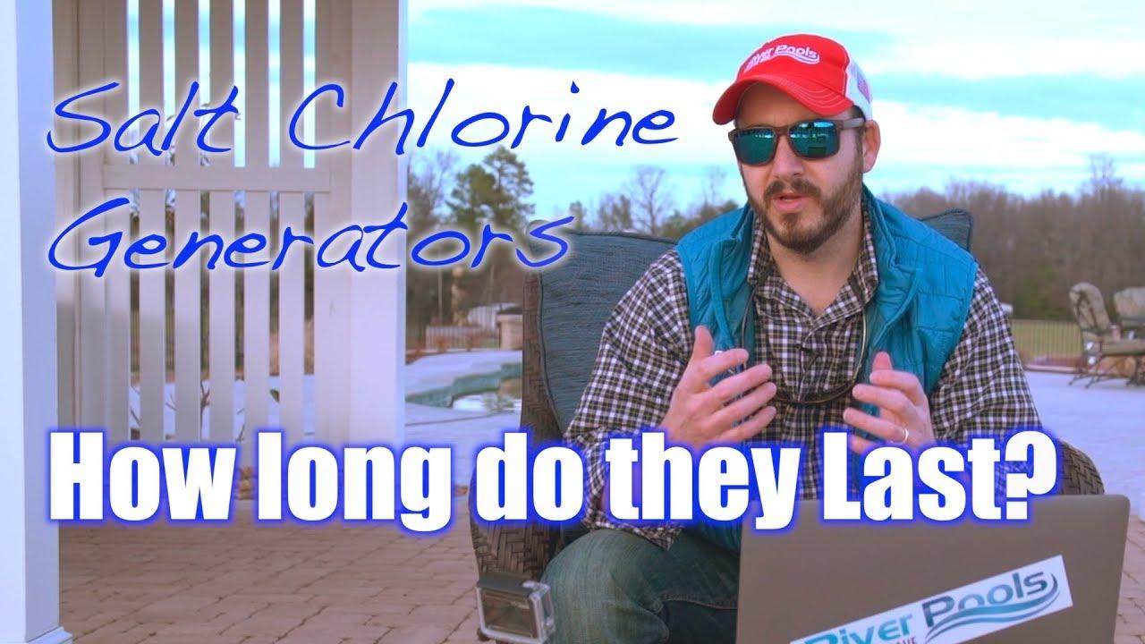 How long do salt chlorine generators last youtube - How long does a generator last ...