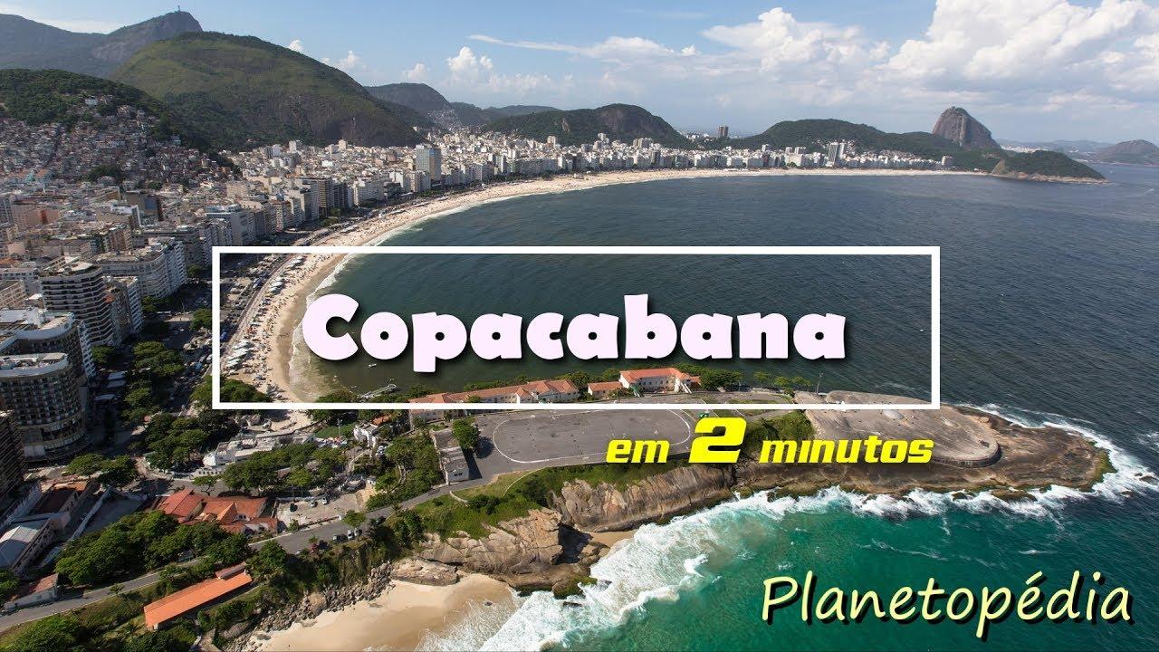 Copacabana em 2 minutos - Planetopédia