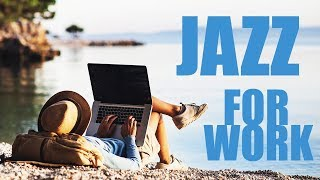 """""""Back To Work"""" Jazz   Smooth Jazz Saxophone Instrumental Music for Relaxing, Dinner, Study"""