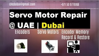 Servo Motor Repair | Rebuild | Maintenance & Condition Monitoring | Data Recording services in Dubai